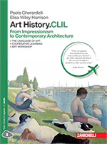 Gherardelli, Wiley Harrison, Art History.CLIL - From Impressionism to Contemporary Architecture