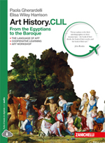 Gherardelli, Wiley Harrison, Art History.CLIL - From the Egyptians to the Baroque