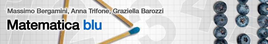 libro0 M. Bergamini, A. Trifone, G. Barozzi, Matematica.blu