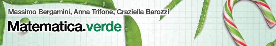 M. Bergamini, A. Trifone, G. Barozzi,  Matematica verde