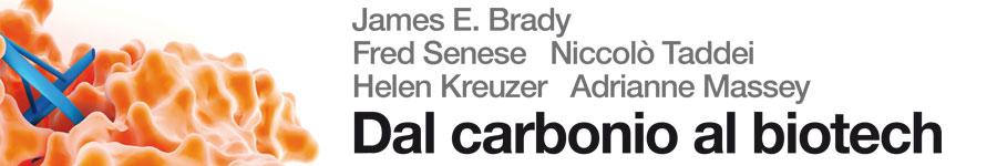 libro0 Brady, Senese, Taddei, Kreuzer, Massey, Dal carbonio al biotech