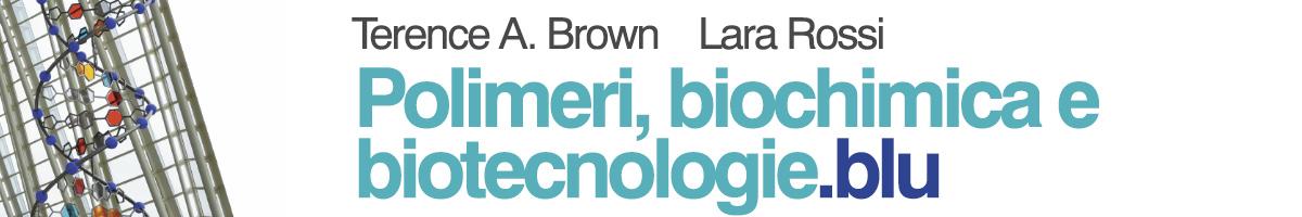 libro0 Brown, Rossi, Biochimica e biotecnologie.blu