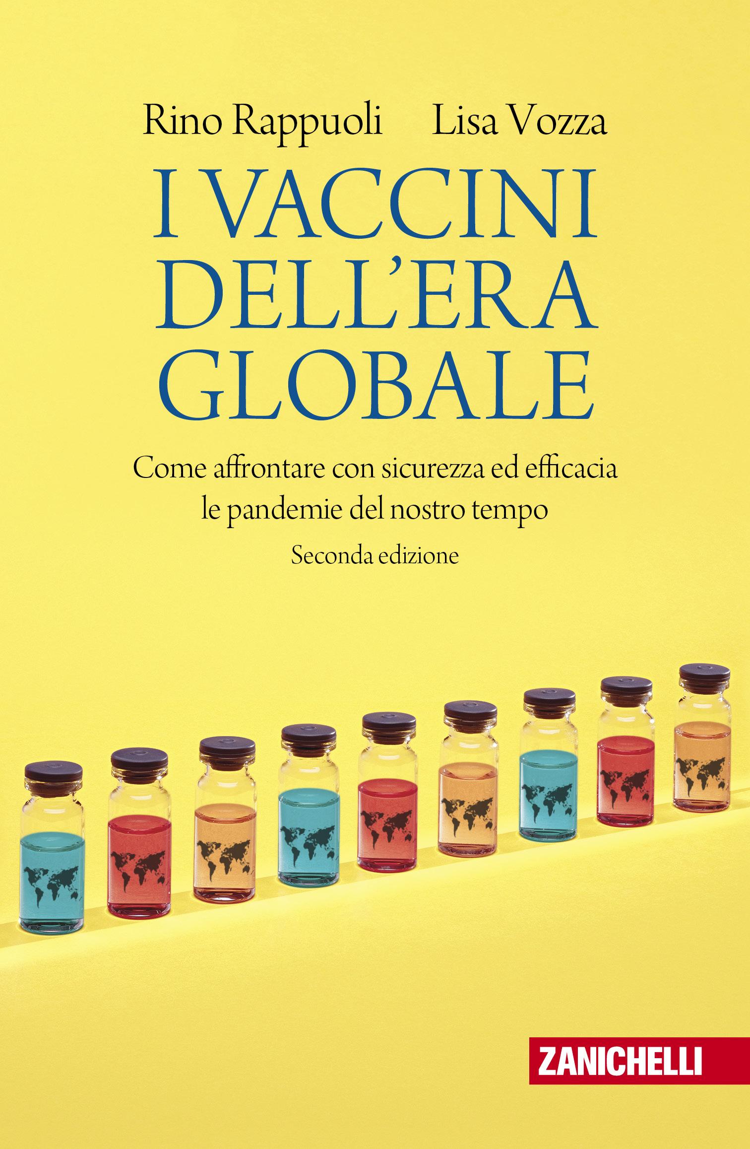 Rino Rappuoli e Lisa Vozza  - I vaccini dell'era globale