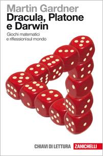 Martin Gardner  - Dracula, Platone e Darwin