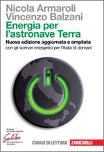 Nicola Armaroli, Vincenzo Balzani - Energia per l'astronave Terra