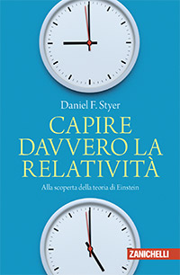 Daniel F. Styer - Capire davvero la relatività
