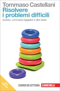 Tommaso Castellani - Risolvere i problemi difficili