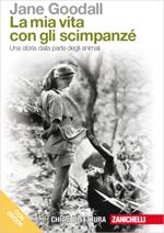 Jane Goodall - La mia vita con gli scimpanzé