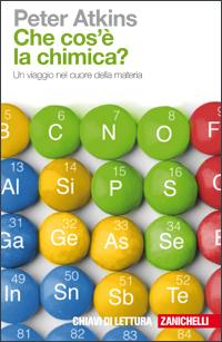 Peter Atkins - Che cosa è la chimica?