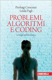 Pierluigi Crescenzi, Linda Pagli - Problemi, algoritmi e coding