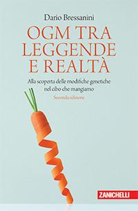 Dario Bressanini - OGM tra leggende e realtà