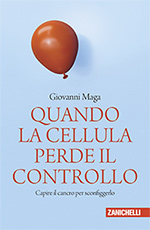 Giovanni Maga - Quando la cellula perde il controllo