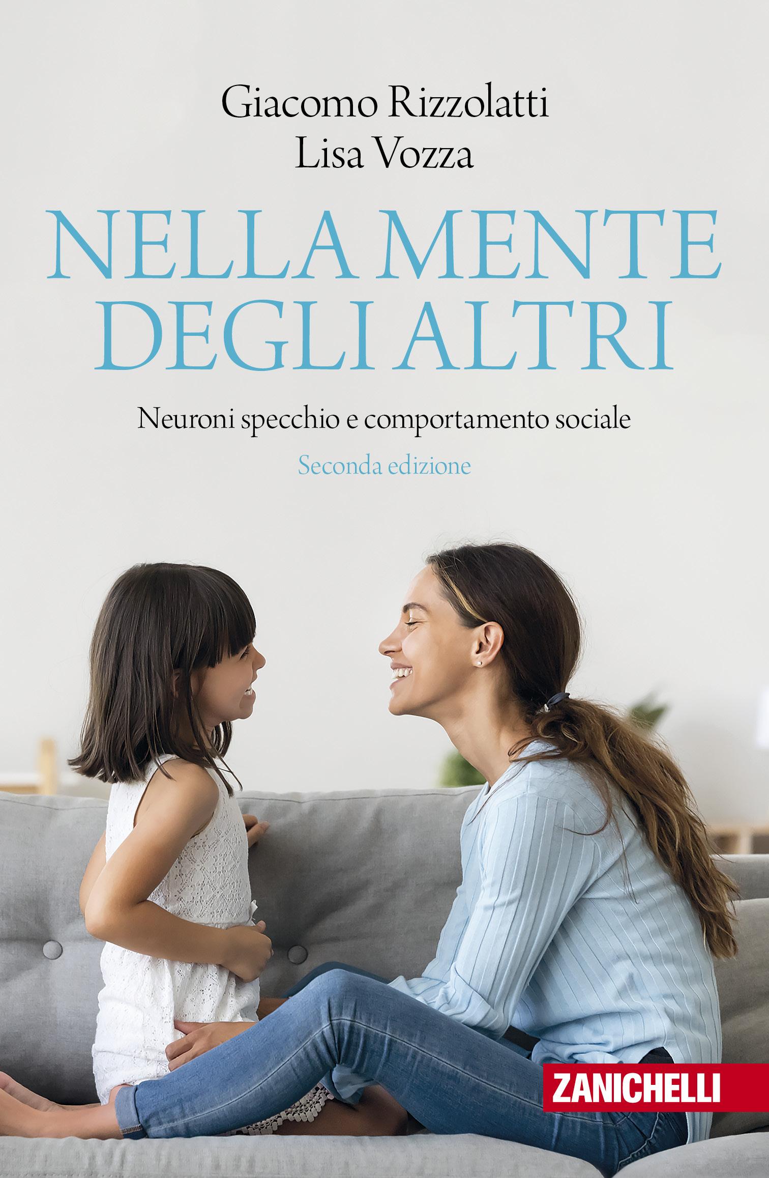 Giacomo Rizzolatti e Lisa Vozza - Nella mente degli altri