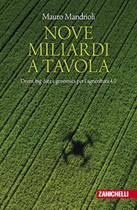 Mauro Mandrioli - Nove miliardi a tavola
