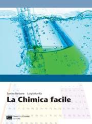 La chimica facile