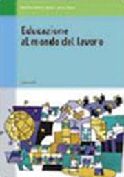 Educazione al mondo del lavoro