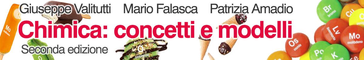 libro0 Giuseppe Valitutti, Marco Falasca, Patrizia Amadio, Chimica: concetti e modelli - 2ed