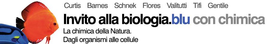 libro2 Curtis, Barnes, Schnek, Flores, Invito alla biologia.blu