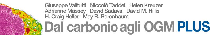 libro1 Valitutti, Taddei, Kreuzer, Massey, Sadava, Hillis, Heller, Berenbaum, Dal carbonio agli OGM