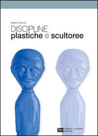 Discipline plastiche e scultoree