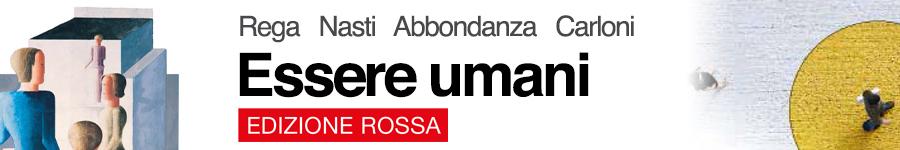 libro0 V. Rega, M. Nasti, B. Abbondanza, A. Carloni, Essere umani edizione rossa