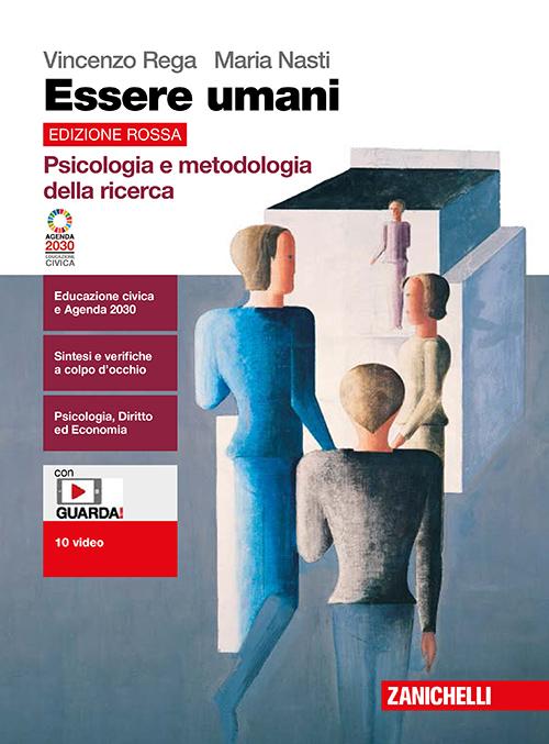 Vincenzo Rega, Maria Nasti - Essere umani. Edizione rossa - Psicologia e metodologia della ricerca