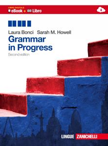 Bonci, Howell, Grammar in Progress - Seconda edizione