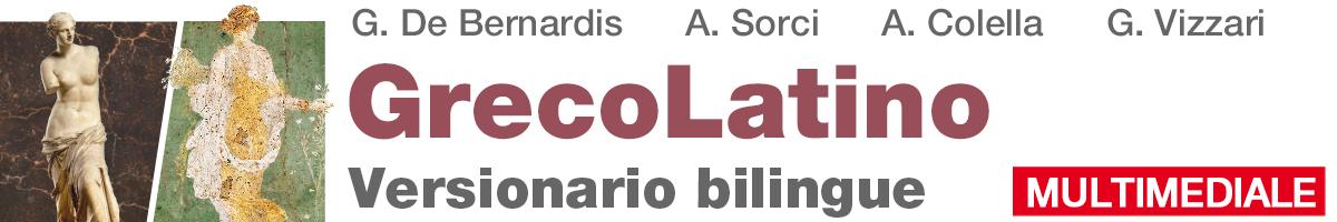 Gaetano De Bernardis, Andrea Sorci, Antonella Colella, Giovanna Vizzari, GrecoLatino. Versionario bilingue