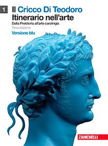 Il Cricco Di Teodoro - Itinerario nell'arte - Versione blu