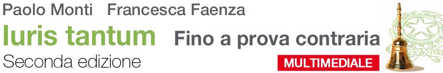 libro1 Monti, Faenza, Farnelli, Iuris tantum. Fino a prova contraria - Seconda edizione
