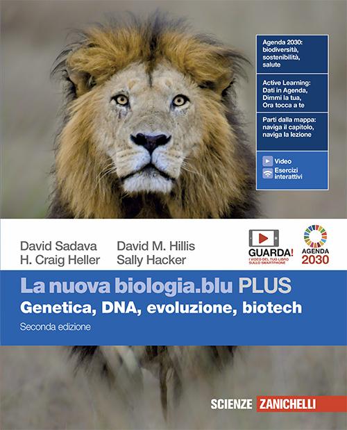 Sadava, Hillis, Heller, Hacker - La nuova biologia.blu PLUS - Seconda edizione