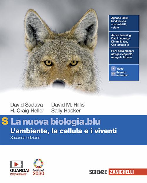 Sadava, Hillis, Heller, Hacker - La nuova biologia.blu S - Seconda edizione