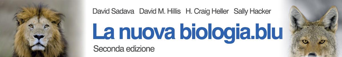 libro0 Sadava, Hillis, Heller, Hacker, La nuova biologia.blu 2ed