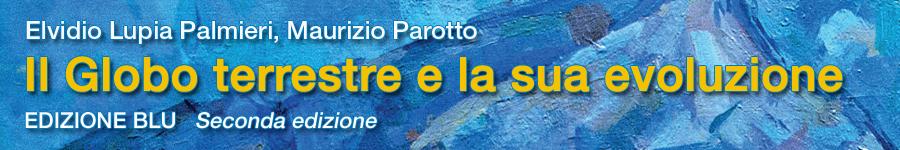 libro0 Lupia Palmieri, Parotto, Il Globo terrestre e la sua evoluzione, ed. blu (seconda edizione)