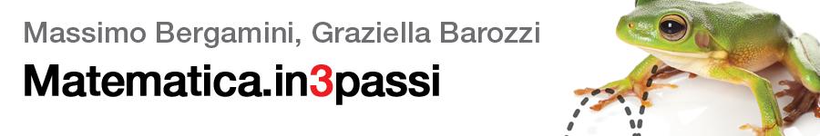 libro0 Massimo Bergamini, Graziella Barozzi, Matematica.in3passi