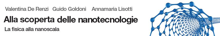 De Renzi, Goldoni, Lisotti, Alla scoperta delle nanotecnologie