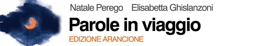 libro2 Perego, Ghislanzoni, Parole in viaggio