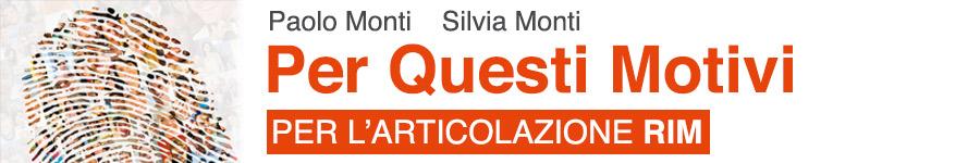libro2 Paolo Monti, Per questi motivi