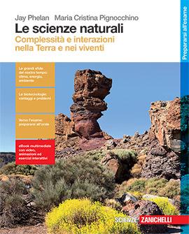 Phelan, Pignocchino - Le scienze naturali/Complessità e interazioni nella Terra e nei viventi