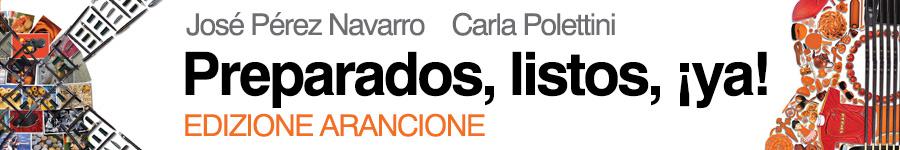 libro0 Navarro, Polettini, Preparados, listos, ¡ya! - Edizione Arancione