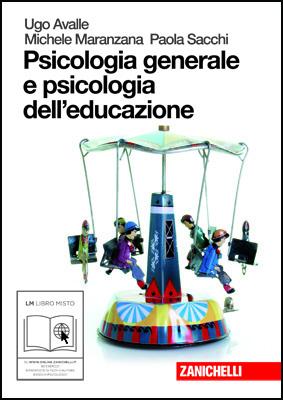 Psicologia generale e psicologia dell'educazione