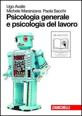Psicologia generale e psicologia del lavoro
