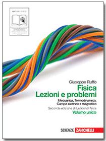 Ruffo, Fisica: lezioni e problemi - Volume unico
