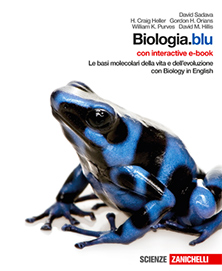 Sadava, Heller, Orians, Purves, Hillis – Biologia.blu - Le basi molecolari della vita e dell'evoluzione. Il corpo umano