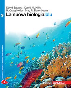 Sadava, Hillis, Heller, Berenbaum– La nuova biologia.blu S