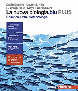 Sadava, Hillis, Heller, Berenbaum– La nuova biologia.blu PLUS