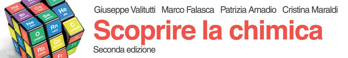 libro0 Giuseppe Valitutti, Marco Falasca, Patrizia Amadio, Cristina Maraldi, Scoprire la chimica