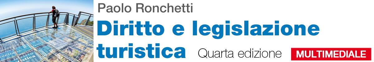 libro0 Ronchetti, Diritto e legislazione turistica. Quarta edizione