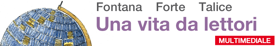 libro0 Fontana, Forte, Talice, Una vita da lettori